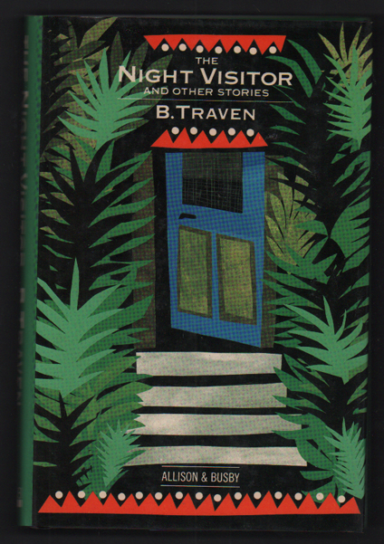 The Night Visitor. B. Traven.