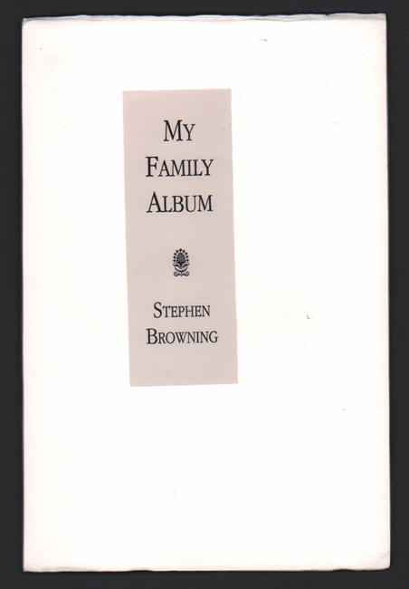 My Family Album. Stephen Browning.
