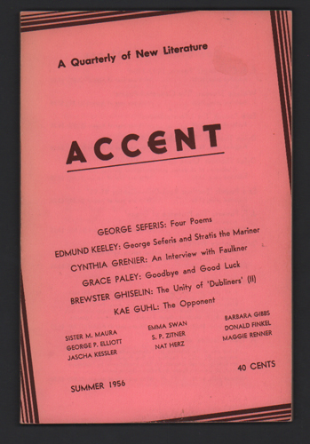 Accent: A Quarterly of New Literature, Volume XVI, Number 3, Summer, 1956. Brewster Ghiselin, Contributor.
