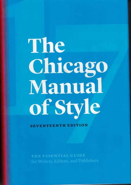 Chicago Manual of Style: Seventeenth Edition