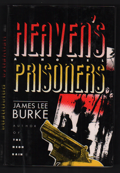 Heaven's Prisoner's. James Lee Burke.