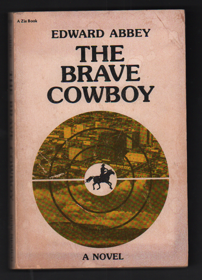 The Brave Cowboy: An Old Tale in a New Time. Edward Abbey, Neal E. Lambert, Introduction.