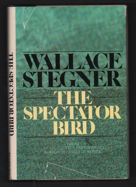 The Spectator Bird. Wallace Stegner.