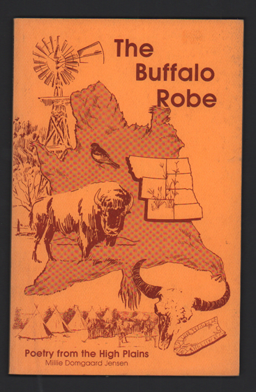 The Buffalo Robe: Poetry from the High Plains. Millie Domgaard Jensen.