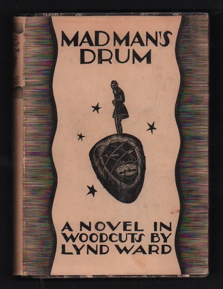 Madman's Drum: A Novel in Woodcuts. Lynd Ward.