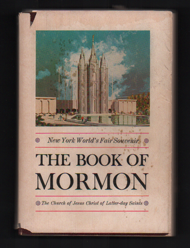 The Book of Mormon: An Account Written by the Hand of Mormon, Upon Plates Taken From the Plates of Nephi. Joseph Smith.