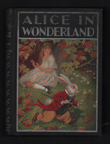 Alice's Adventures in Wonderland and Through the Looking-Glass (The Windermere Series). Lewis Carroll, Milo Winter.