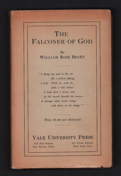 The Falconer of God and Other Poems. William Rose Benet.
