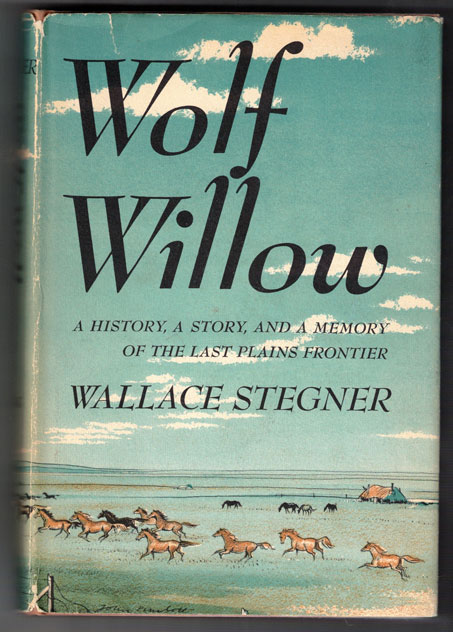 Wolf Willow (Publisher's review copy). Wallace Stegner.