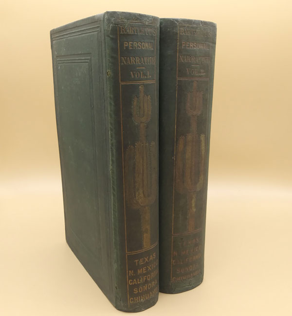 Personal Narrative of Explorations and Incidents in Texas, New Mexico, California, Sonora, and Chihuahua, Connected with the United States and Mexican Boundary Commission, During the Years 1850, '51, '52, and '58. In Two Volumes, with Map and Illustrations. John Russell Bartlett.