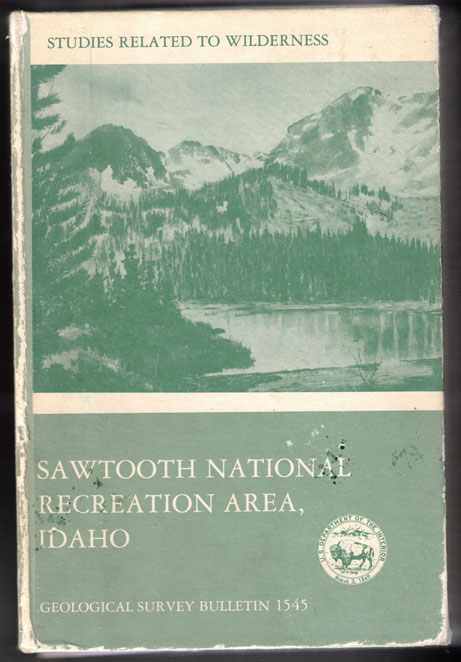 Mineral Resources of the Eastern Part of the Sawtooth National Recreation Area, Custer and Blaine Counties, Idaho (Geological Survey Bulletin 1545)