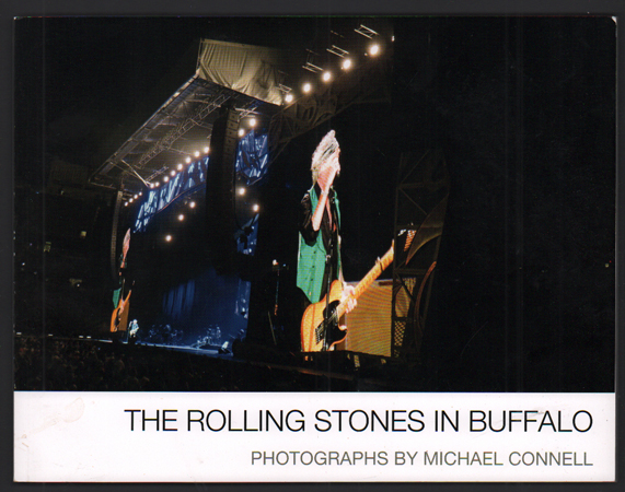 The Rolling Stones in Buffalo [New York]. Michael Connell.