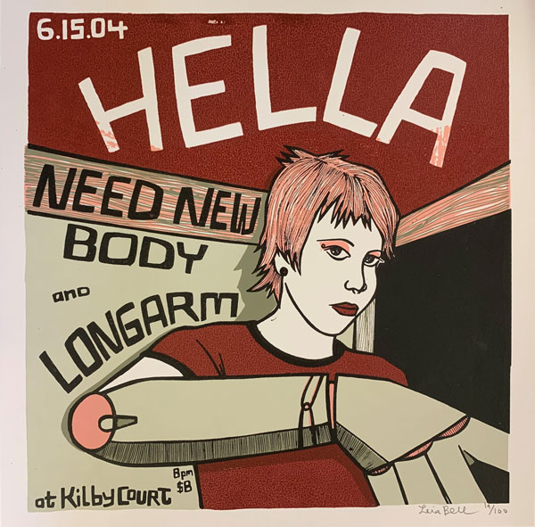 Signed, Limited Edition Poster by Artist Leia Bell: Hella, Need New Body and Longarm. Leia Bell.