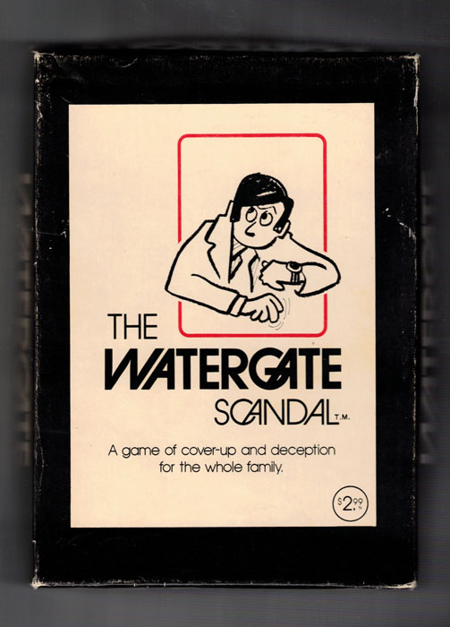 The Watergate Scandal: A Game of Cover-Up and Deception for the Whole Family. Card Game.