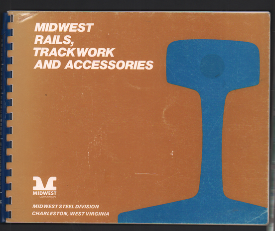 Midwest Rails, Trackwork and Accessories. Midwest Steel Division