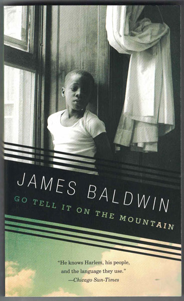 Go Tell It on the Mountain. James Baldwin.