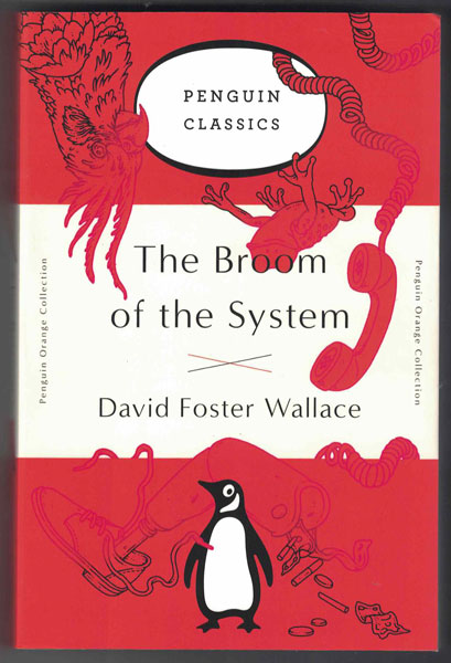 The Broom of the System. David Foster Wallace.