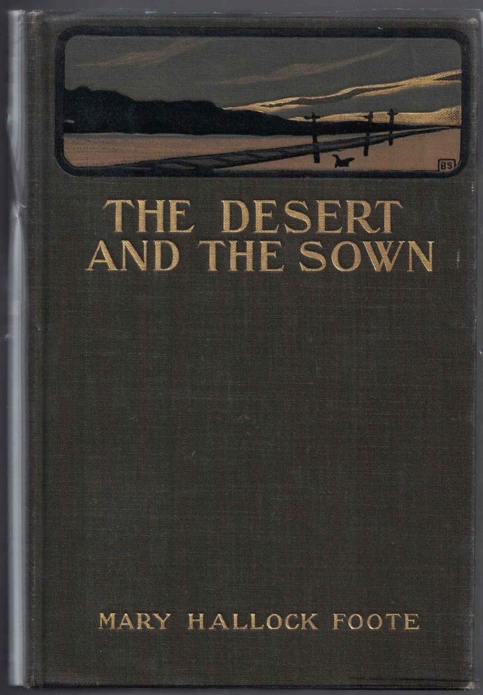 The Desert and The Sown. Mary Hallock Foote.