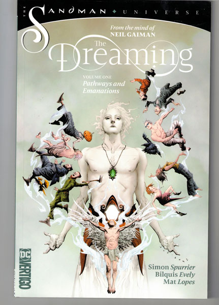 The Dreaming Volume One: Pathways and Emanations. Neil Gaiman, Simon Spurrier, Bilquis Evely.