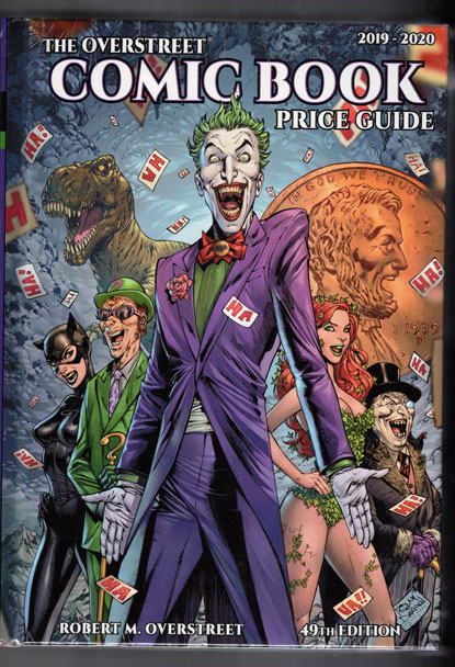 The Overstreet Comic Book Price Guide 49th edition (2019-2020). Robert M. Overstreet.