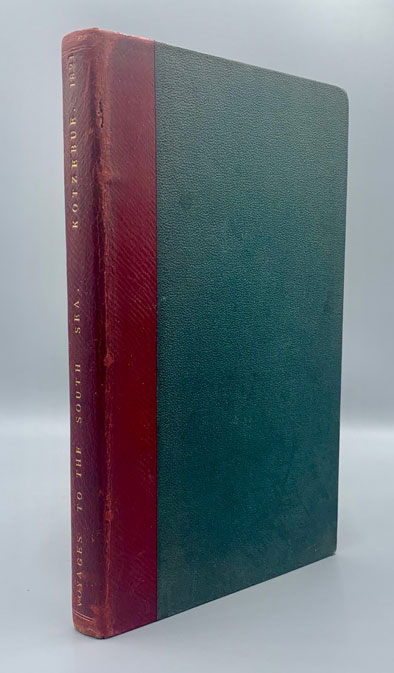 Voyage of Discovery in the South Sea, and to Bering's Straits, in Search of a North-east Passage; Untertaken in the Years 1815, 16, 17, and 18, in the Ship Rurick (Parts I and II bound in one volume). Otto von Kotzebue.