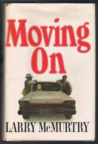 Moving On. Larry McMurtry.