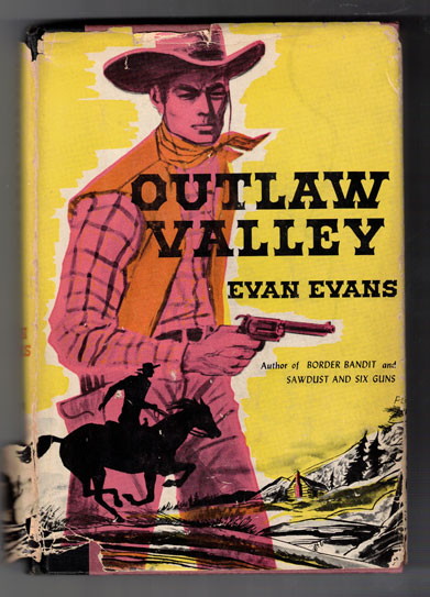 Outlaw Valley. Evan Evans, Max Brand.