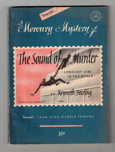 The Sound of Murder. Kenneth Fearing.