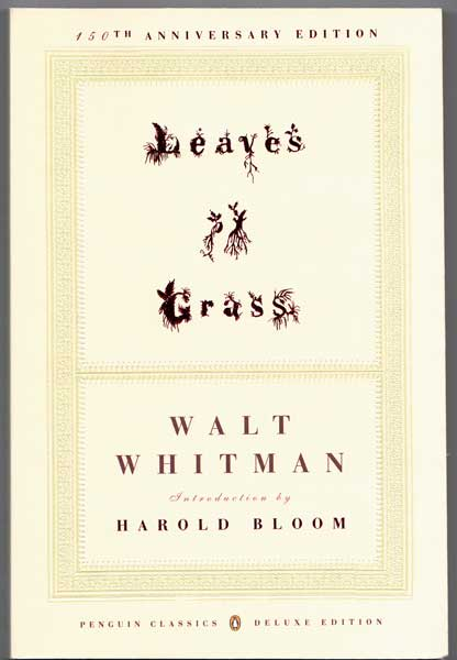 Leaves of Grass. Walt Whitman, Harold Bloom, Introduction.