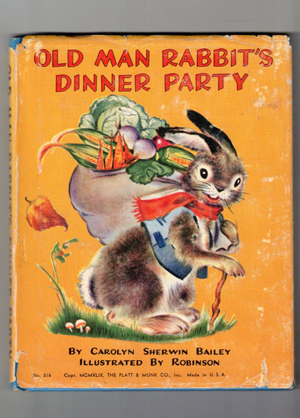Old Man Rabbit's Dinner Party. Carolyn Sherwin Bailey.