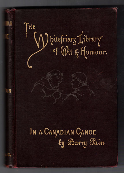 In a Canadian Canoe, the Nine Muses Minus One, and Other Stories (Whitefriars Library edition). Barry Pain.