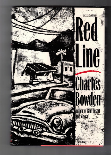Red Line. Charles Bowden.