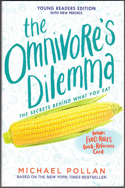 Omnivore's Dilemma (Young Reader's Edition). Michael Pollan.