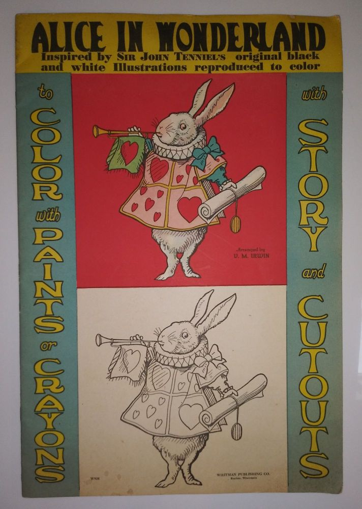Alice in Wonderland. Inspired by Sir John Tenniel's original black and white Illustrations reproduced to color. To Color with Paints or Crayons. With Story and Cutouts. Lewis Carroll, John Tenniel.