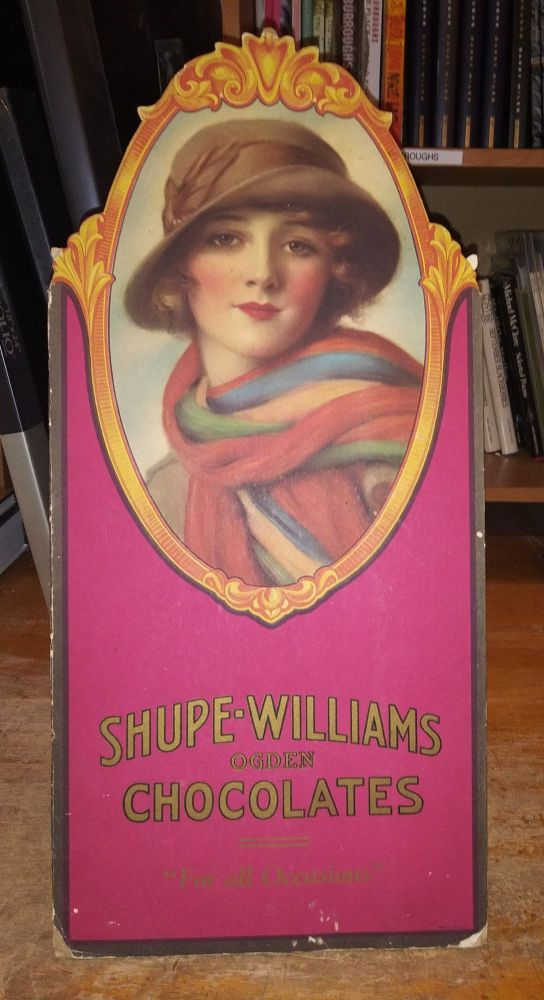 """Shupe-Williams Ogden Chocolates """"For all Occasions"""" Chocolate, Advertising, W. H. Williams, Utah Ogden."""