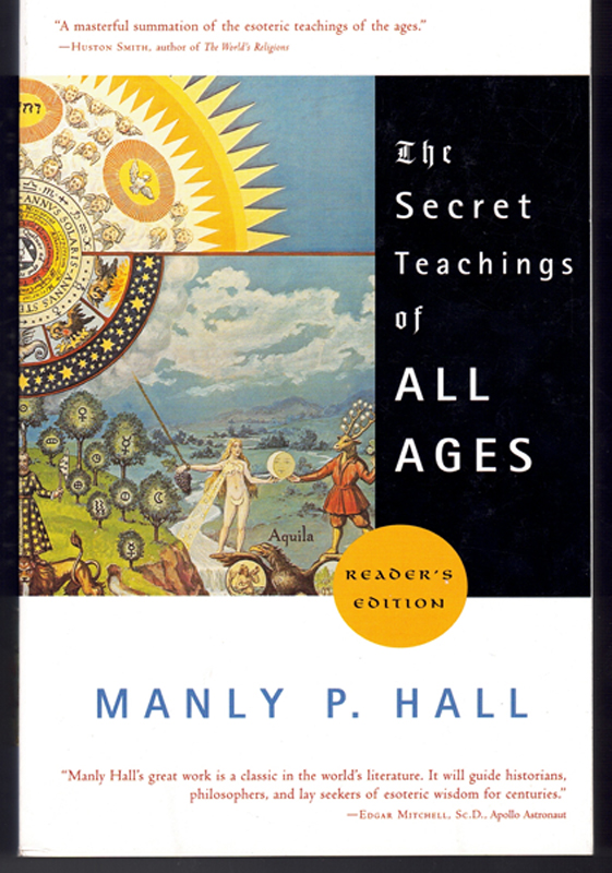 The Secret Teachings of All Ages. Manly P. Hall.