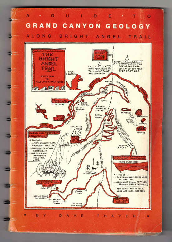 A Guide to Grand Canyon Geology along Bright Angel Trail. Dave Thayer.