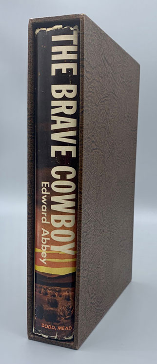 The Brave Cowboy; An Old Tale in a New Time. Edward Abbey.