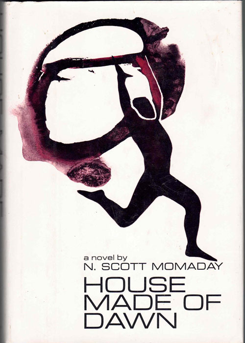House Made of Dawn. N. Scott Momaday.