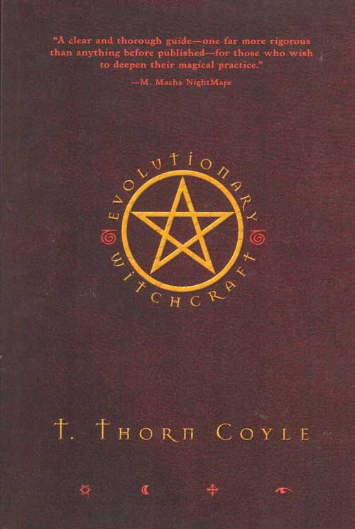 Evolutionary Witchcraft. T. Thorn Coyle.