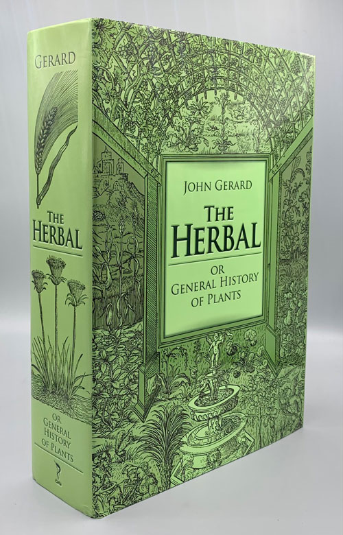 The Herbal: Or General History of Plants. John Gerard.