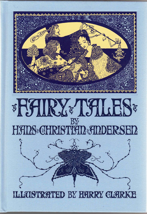 Fairy Tales. Hans Christian Anderson, Harry Clarke.