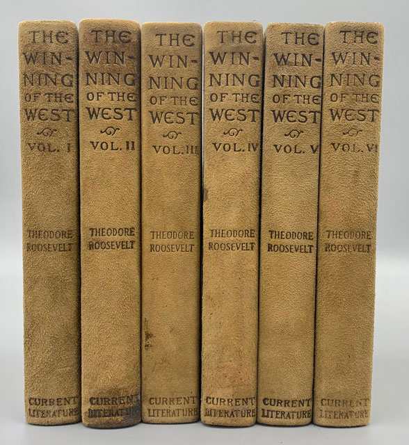 The Winning of the West (6 volumes). Theodore Roosevelt.