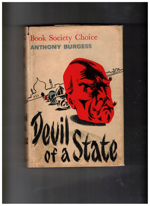 Devil of a State. Anthony Burgess.