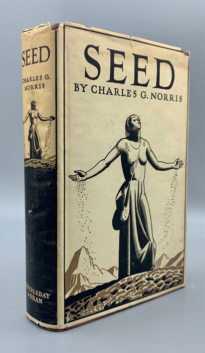 Seed: A Novel of Birth Control. Charles G. Norris, Rockwell Kent, Dust jacket design.