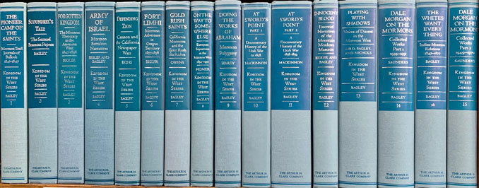 Kingdom in the West: The Mormons and the American Frontier (16 volumes). Will Bagley, David L. Bigler.