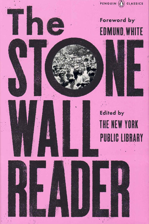 The Stonewall Reader. Edmund White, The New York Public Library, Foreword, Edited.