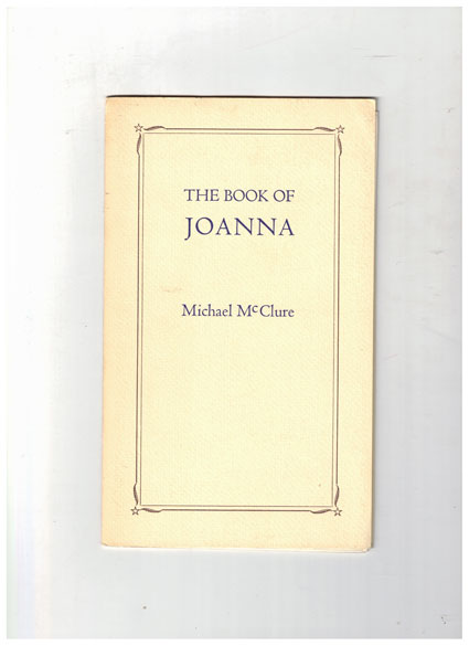 The Book of Joanna. Michael McClure.