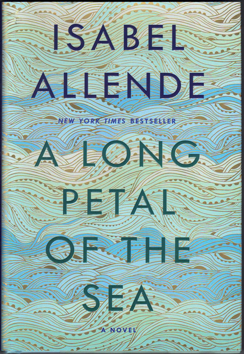 A Long Petal of the Sea. Isabel Allende.