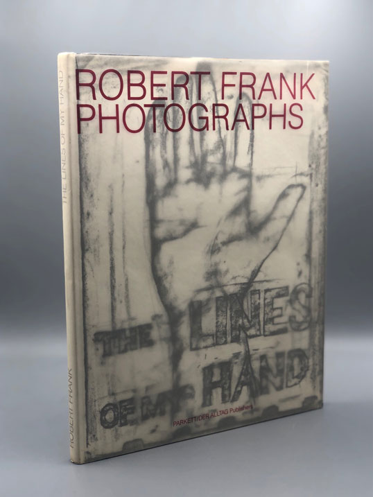 The Lines of My Hand. Robert Frank.